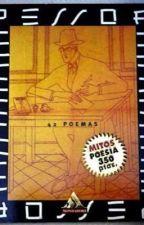42 poemas de Fernando Pessoa. by FastBlauGeist