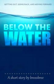 Below The Water by bree0bree