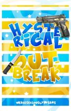 HYSTERICAL OUTBREAK: Round Four by weareseriouslyinsane