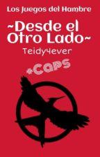 +Caps -- Los Juegos Del Hambre ~Desde El Otro Lado~ ||ADMISIÓN DE IDEAS|| by teidy4ever