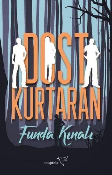 DOST KURTARAN |DOST SERİSİ 1| by FundaKinali