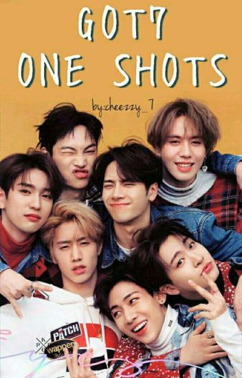 GOT7 One Shots