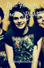 Best Friends Forever, Right? (Michael Clifford x Reader) by iloveyousketdance