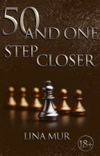 Fifty and One step closer by Li_Mur