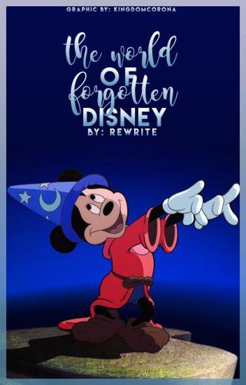 The World of Forgotten Disney