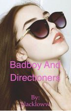 Badboy And Directioners by blackloww