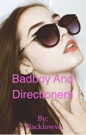 Badboy And Directioners