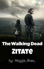 The Walking Dead - Zitate by Maggie_Rhee_
