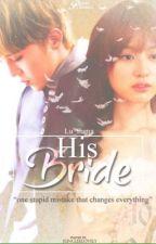 His Bride by lullama