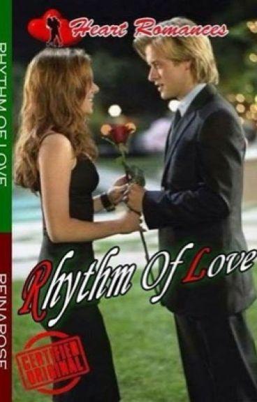 RHYTHM OF LOVE (SERIES 1: THE BOYS) BY: REINAROSE