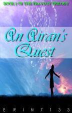 An Airan's Quest by Erin7133