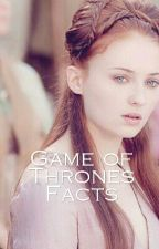 Game of Thrones Facts by hungrybookrunners