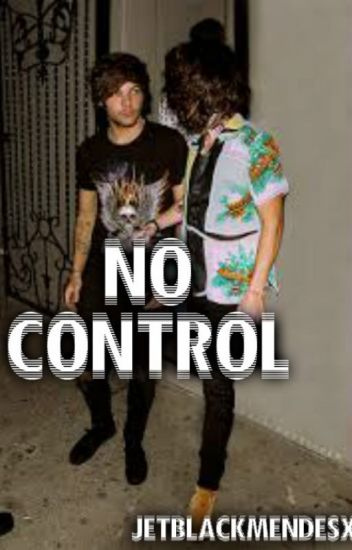 No Control/Over Again ~ Larry  Stylinson