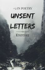 Unsent Letters by Kyotski
