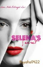 Selena's Secret by enyahs0422