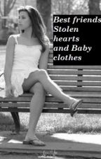 Best friends, stolen hearts and baby clothes by DNangel_fangirlx