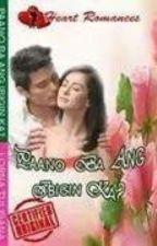 PAANO BA ANG IBIGIN KA? (BOOK 2: RANCHO DE APOLLO) BY: LORNA TULISANA by HeartRomances