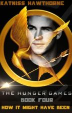 The Hunger Games: Book Four - How it Might Have Been ... Gale. by KatnissHawthorne
