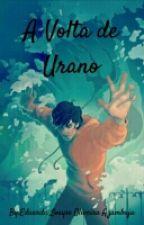 A Volta de Urano by Dudaaa21
