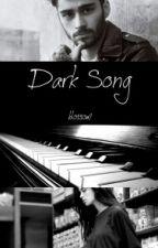 Dark Song || Z.M by blossom_55
