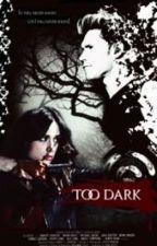 Too dark(Niall Horan fanfiction) by kristina8876