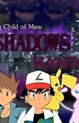 The Child of Mew: Shadows of Kanto by LucarioMaster41
