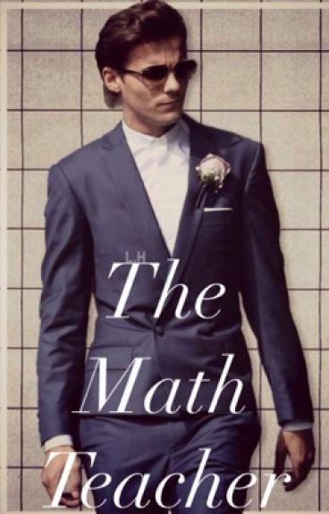 The Math Teacher // Larry