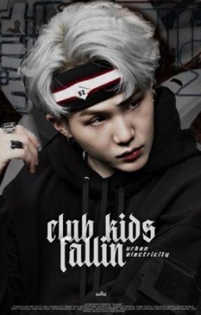 CLUB KIDS FALLIN  |  𝐌𝐘𝐆 by dxnieIe