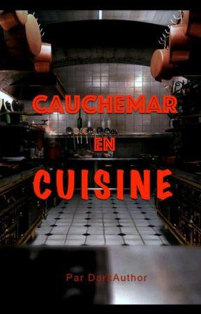 Cauchemar en cuisine by DarkAuthor