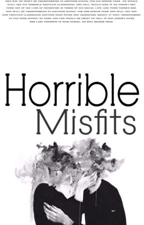 Horrible Misfits by echangxx