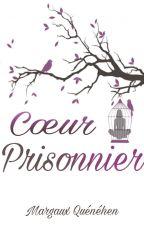 Cœur prisonnier by MargauxQuenehen