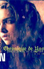 Chronique de Yashna: Liés à jamais on a dû faire face à la réalité. by LiiliiaaSkaariiaa
