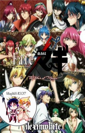 Fate/Magi: The War of Magic (Magi AU)