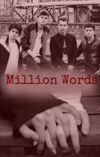 Million Words ||| The Vamps *VOLTOOID* by DutchBookAddict