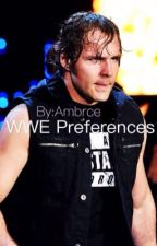 WWE Preferences by ambrcse