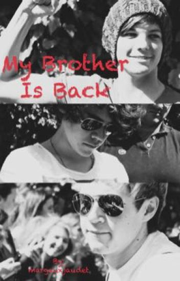 My Brother Is Back