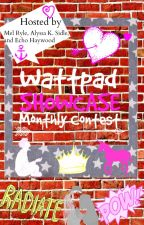 Wattpad Showcase Monthly Contest (CLOSED) by AlyssaAfrica