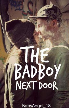 The Bad Boy Next Door by BabyAngel_18