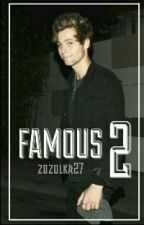 Famous 2 || l.h. by zozolka27