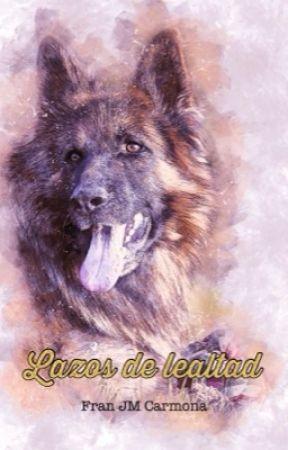 Lazos de lealtad by Fraax_Fair