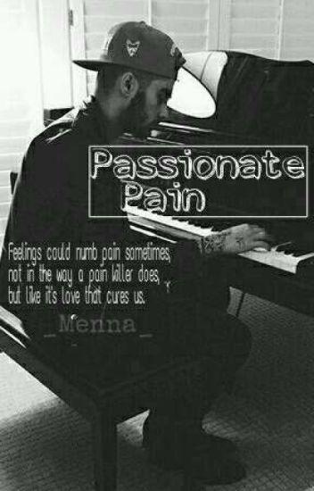 Passionate Pain