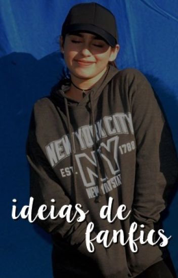 Ideias de Fanfics
