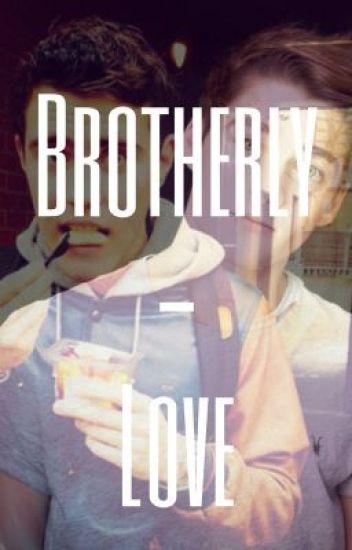 Brotherly-Love (An Alfie Deyes and Finn Harries Fan Fiction)
