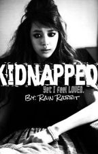 KIDNAPPED! (One Shot) by RainRabbit