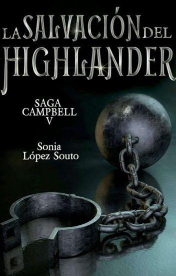 Saga Campbell 5: La salvación del Highlander
