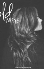 old ways || demi lovato by shutup-andloveme