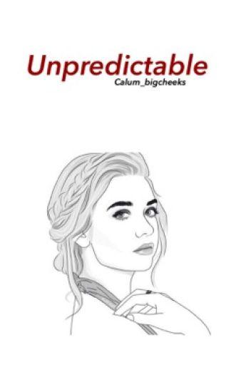 Unpredictable(Calum Hood)