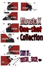 Monsta X One-shot Collection by SpazzerNa_Dyosugh