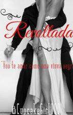 Revoltada.(2° temp. de Rebelde) CONCLUIDO by Deh_Salvatore