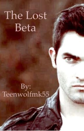 The Lost Beta by Teenwolfmk55